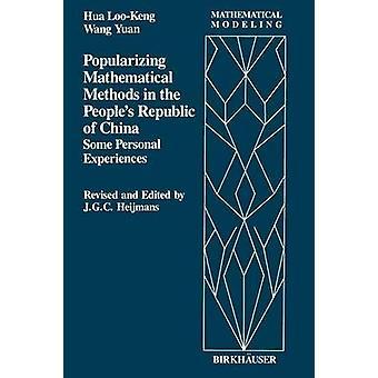 Popularisierung mathematischen Methoden in der S Volksrepublik China einige persönliche Erfahrungen von Hua & L. K.
