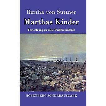 Kinder Marthas door Bertha von Suttner