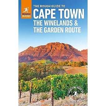 The Rough Guide to Cape Town - The Winelands and the Garden Route (Tr