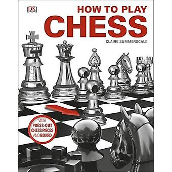 How to Play Chess by Claire Summerscale - 9780241257265 Book