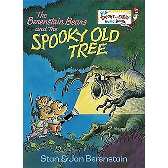 The Berenstain Bears and the Spooky Old Tree by Stan Berenstain - Jan
