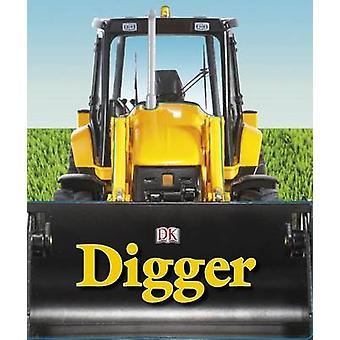 Digger by Charlie Gardner - Jennifer Quasha - 9780756652296 Book