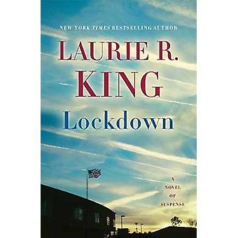Lockdown - A Novel of Suspense by Laurie R. King - 9780804177955 Book