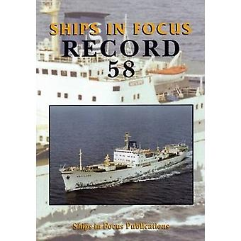 Ships in Focus Record 58 by Ships In Focus Publications - 97809928263