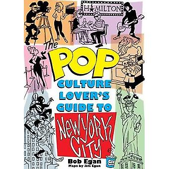 The Pop Culture New York City - The Ultimate Location Finder by The Po