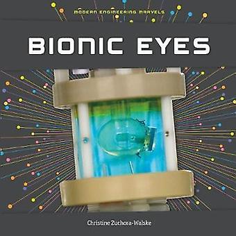 Bionic Eyes by Christine Zuchora-Walske - 9781532110887 Book