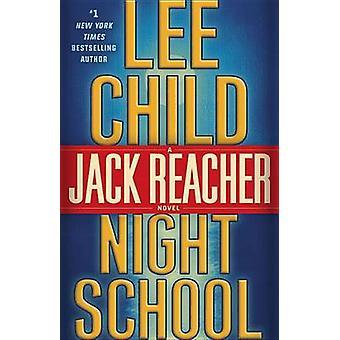 Night School by Lee Child - 9781524708351 Book