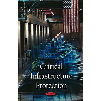 Critical Infrastructure Protection by Government Accountability Offic