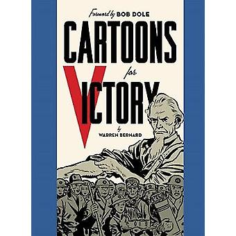 Cartoons for Victory! by Warren Bernard - Bob Dole - 9781606998229 Bo