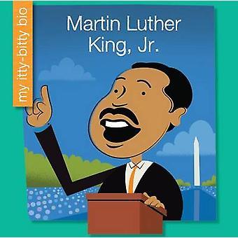 Martin Luther King - Jr. by Emma E Haldy - Jeff Bane - 9781634704779