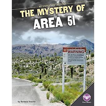 Mystery of Area 51 by Barbara Krasner - 9781680780222 Book