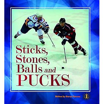 Sticks - Stones - Balls and Pucks by Sharon Parsons - 9781776501281 B