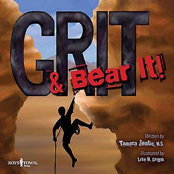 Grit & Bear it! by Tamara Zentic - Lisa M. Griffin - 9781934490648 Bo