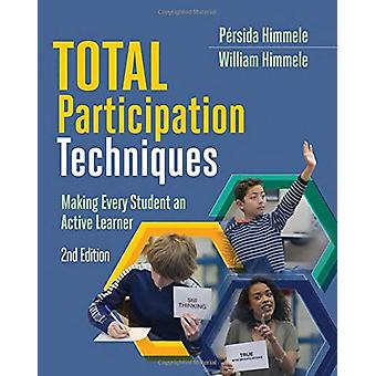 Total Participation Techniques - Making Every Student an Active Learne