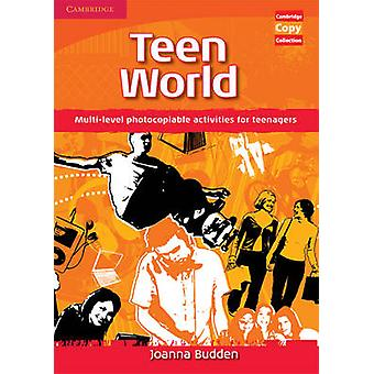 Teen World - Multi-level Photocopiable Activities for Teenagers by Joa
