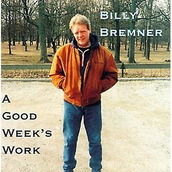 Billy Bremner - Good Week's Work [CD] USA import