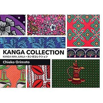 Kanga Collection - 2016 by Chieko Orimoto - 9789987082698 Book