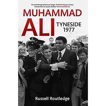 محمد على Tyneside 1977 راسل روتليدج-كتاب 9781445621067