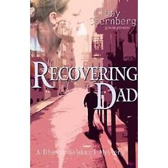 Recovering Dad - A Bianca Balducci Mystery by Libby Sternberg - 978189