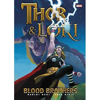 Thor  Loki Blood Brothers by Robert Rodi
