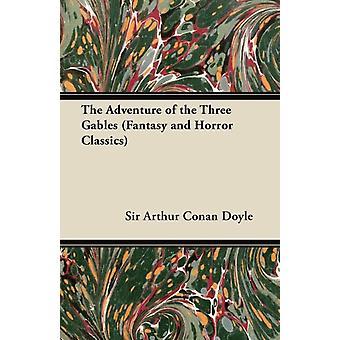 Sir Arthur Conan Doylen kolmen Gables-fantasia-ja kauhu klassikoiden seikkailu