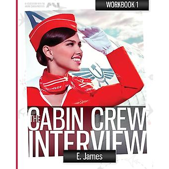 Pass the cabin crew interview  workbook by Levinsteen & Sophie