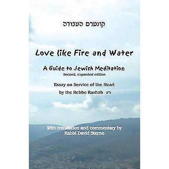 Love Like Fire and Water by Sterne & David