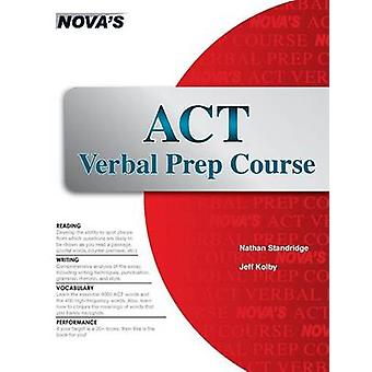 ACT Verbal Prep Course by Standridge & Nathan