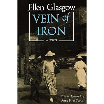 Vein of Iron by Glasgow & Ellen