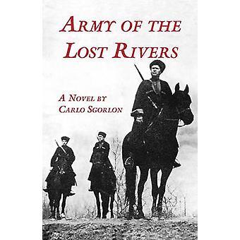 The Army of Lost Rivers by Sgorlon & Carlo