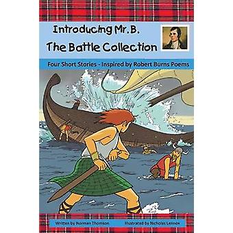 Introducing Mr. B. The Battle Collection by Thomson & Norman
