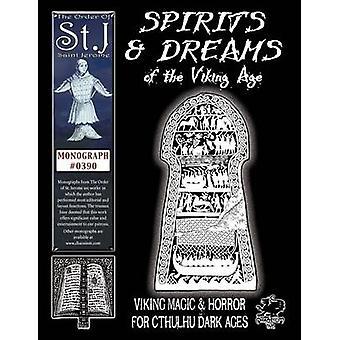 Spirits  Dreams of the Viking Age by De Mayo & Thomas B.