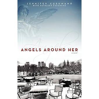 Angels Around Her by Cusumano & Jennifer