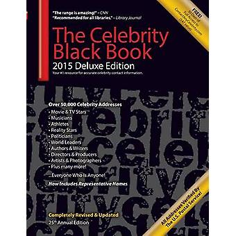 The Celebrity Black Book 2015 Over 50000 Accurate Celebrity Addresses for Autographs Charity  Nonprofit Fundraising Celebrity Endorsements Getting Publicity Guerrilla Marketing  More by ContactAnyCelebrity.com