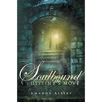 Soulbound door Amanda Albery