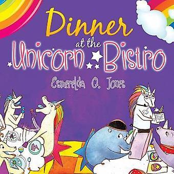 Dinner at the Unicorn Bistro by Jones & Esmerelda Q