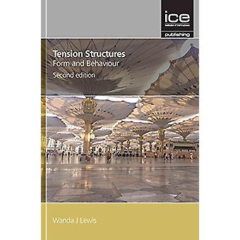 Tension Structures - Second edition by Wanda Lewis - 9780727761736 Bo