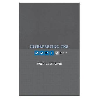 Interpreting the MMPI-2-RF by Yossef S. Ben-Porath - 9780816669660 Bo
