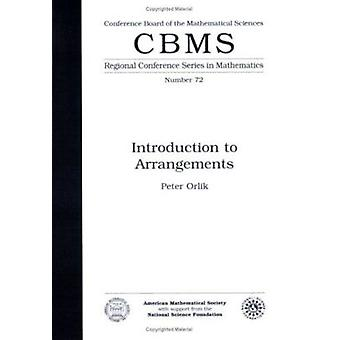 Introduction To Arrangements (CBMS Regional Conference Series) - 9780