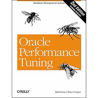 Oracle Performance Tuning (2nd Revised edition) by Mark Gurry - Peter