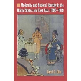 Modernity and National Identity in the United States and East Asia -