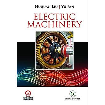 Electric Machinery by Huijuan Liu - 9781783323791 Book