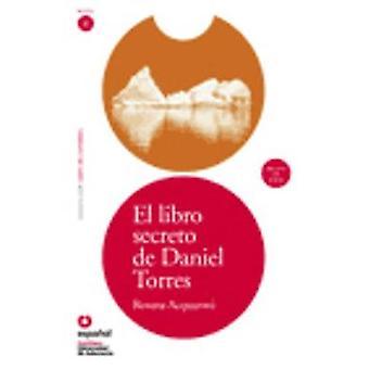 Leer En Espanol - Lecturas Graduadas - El Libro Secreto De Daniel Torr