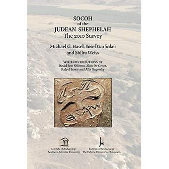 Socoh van de Shephelah Judean: de 2010-enquête