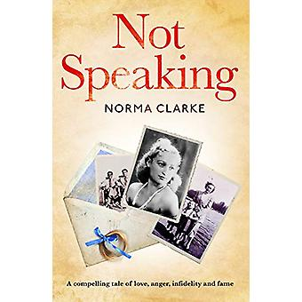 Not Speaking by Not Speaking - 9781789650259 Book