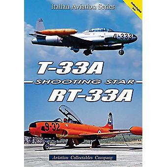 T-33A/RT-33A Shooting Star by Federico Anselmino - 9788890523151 Book