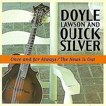 Doyle Lawson & Quicksilver - Once & for Always/News Is Out [CD] USA import