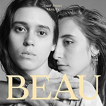 Beau - That Thing Reality [CD] USA importieren