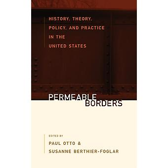 Permeable Borders by Edited by Paul Otto & Edited by Susanne Berthier Foglar