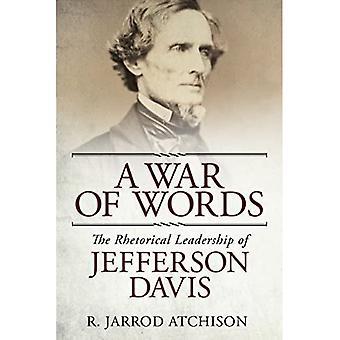Wojny na słowa: retoryczne przewodnictwem Jefferson Davis